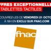 FNAC : Offre exceptionnelle avec remise sur les tablettes tactiles