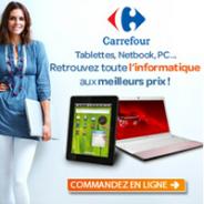 CARREFOUR : Des tablettes tactiles au meilleur prix !