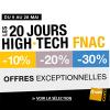 FNAC : Les 20 jours HIGH TECH