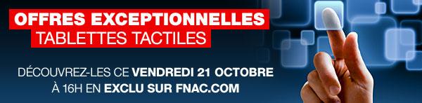 FNAC tablettes tactile Vente flash du week-end